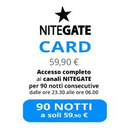 Nitegate Card + visione 90 giorni